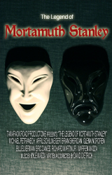 The Legend of Mortamuth Stanley